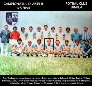 FC Braila - 1977-1978 antrenor Robert Cozmoc Divizia B